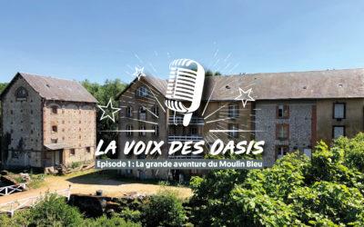 PODCAST – La Voix des Oasis